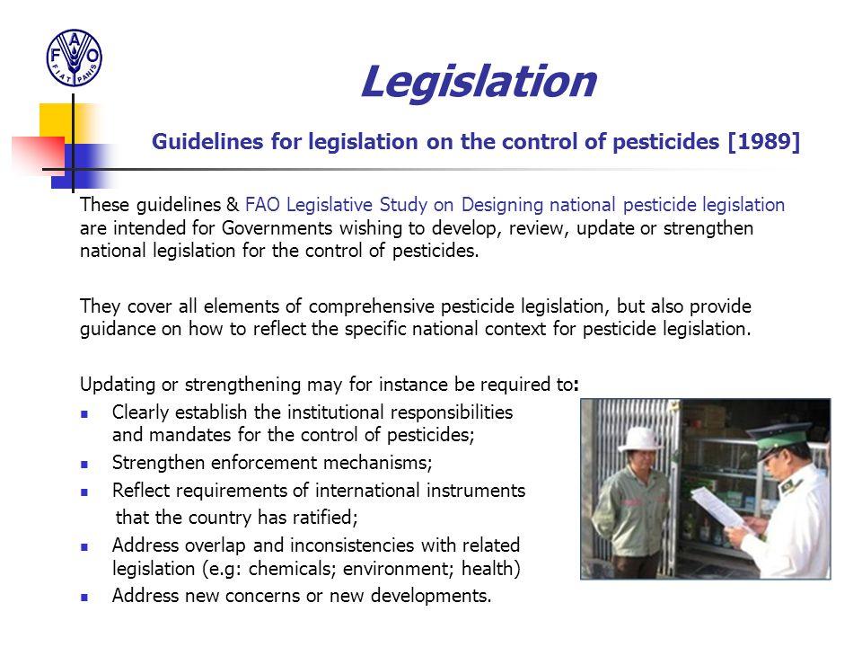 Legislation Guidelines for legislation on the control of pesticides [1989]